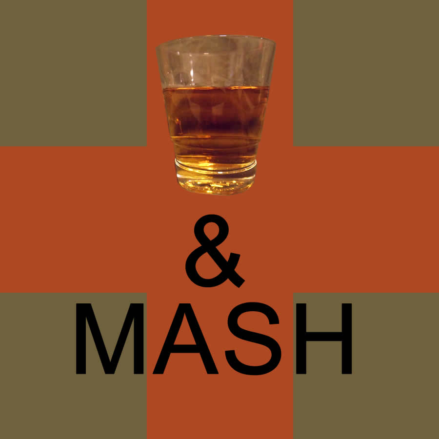 Whiskey and MASH